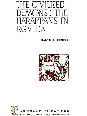 The Civilized Demons The Harappans In Rgveda (An Old Book)