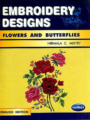 Embroidery Designs: Flowers and Butterflies (English Edition)