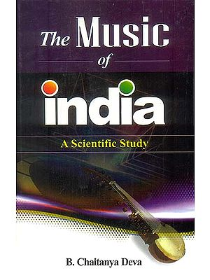 The Music of India - A Scientific Study
