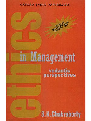 Ethics in Management (Vedantic Perspectives)