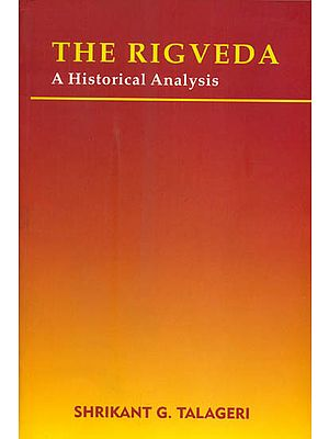 The Rigveda: A Historical Analysis