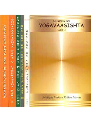 Musings on Yogavaasishta (Set of 6 Volumes)