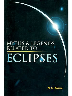 Myths and Legends Related to Eclipses