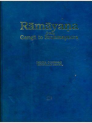 Ramayana from Ganga to Brahmaputra