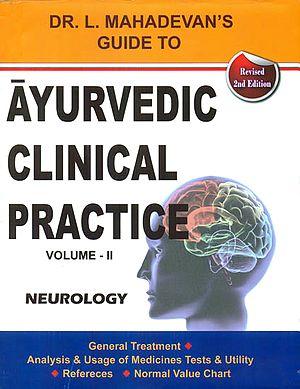 Ayurvedic Clinical Practice: Neurology (II Volumes)