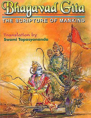 Bhagavad Gita (The Scripture of Mankind)