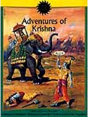 Adventures of Krishna (3 Illustrated Classics from India: Krishna and Narakasura, Krishna and Jarasandha and Krishna and the False Vaasudeva)