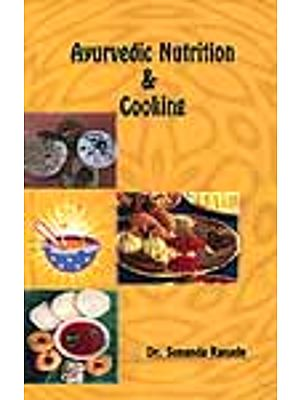 Ayurvedic Nutrition and Cooking
