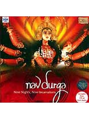 Navdurga: Nine Nights, Nine Incarnations (Includes Free CD of Devi Aartis) (Audio CD)