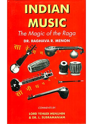 INDIAN MUSIC (The Magic of the Raga)