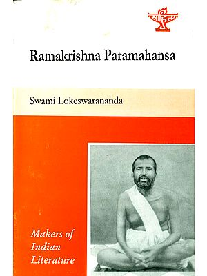 Ramakrishna Paramahansa (Makers of Indian Literature)