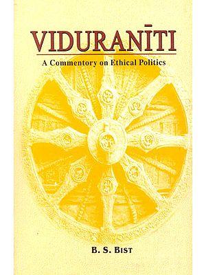 Viduraniti (A Commentory on Ethical Politics) (Sanskrit Text, Transliteration, Translation and Explanation)