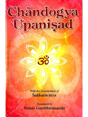 Chandogya Upanisad: With the Commentary of Sankaracarya (Shankaracharya)