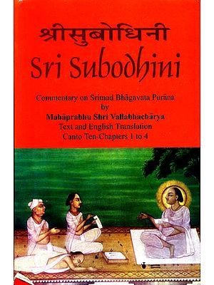 Sri Subodhini: Commentary on Srimad Bhagavata Purana - Volume I