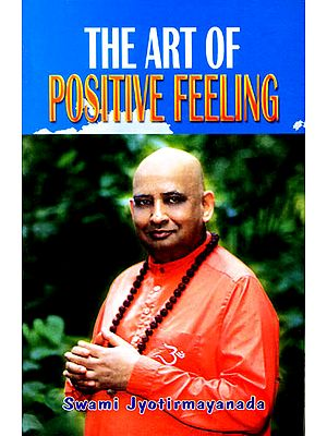 The Art of Positive Feeling