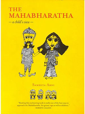The Mahabharatha : A  Child's View