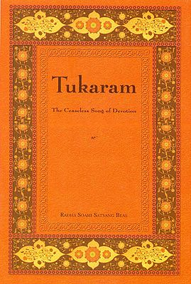Tukaram: The Ceaseless Song of Devotion