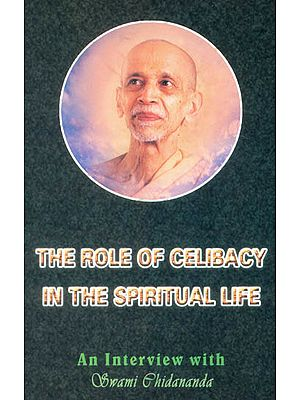 The Role of Celibacy In The Spiritual Life