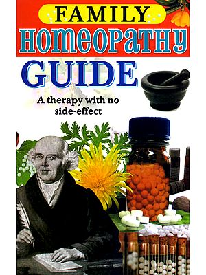 Family Homeopathy Guide A Treatment without any side effect