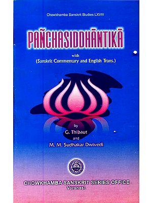 Panchasiddhantika: The Astronomical Work of Varaha Mihira