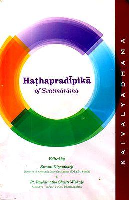 Hathapradipika of Svatmarama (Original Text, Transliteration, Translation and Notes)