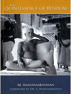 The Quintessence of Wisdom or The Thirty Verses of Sri Ramana