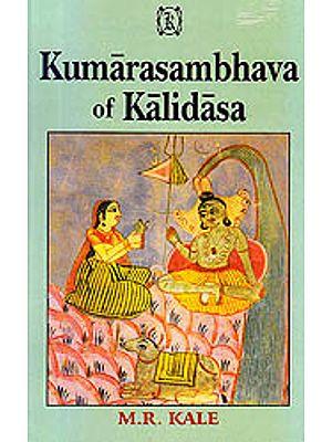 Kumarasambhava of Kalidasa: Cantos I-VIII (Edited with Commentary of Mallinatha