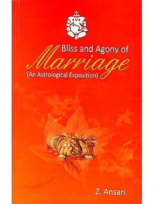 Bliss and Agony of Marriage (An Astrological Exposition)