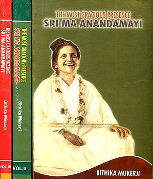 The Most Gracious Presence Sri Ma Anandamayi (Set of 3 Volumes)