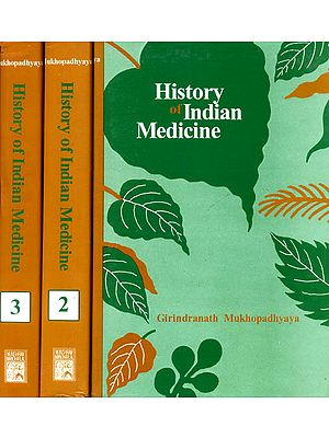History of Indian Medicine - 3 Volumes