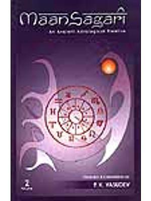 Maan Sagari (An Ancient Astrological Treatise): Two Volumes