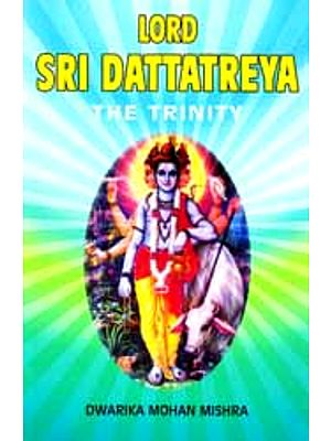 Lord Sri Dattatreya The Trinity