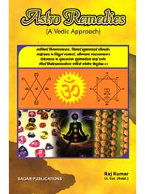 Astro Remedies (A Vedic Approach)