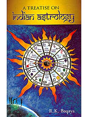 A Treatise on Indian Astrology