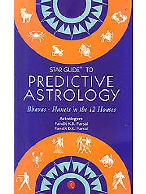 Star Guide To Predictive Astrology (Bhavas Planets In The 12 House)