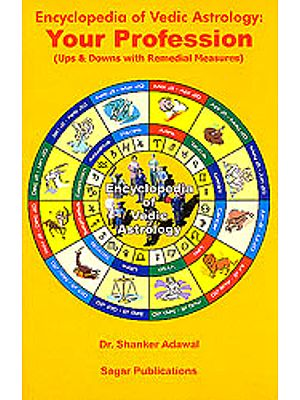 Encylopedia Of Vedic Astrology: Your Profession