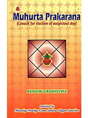 Muhurta Prakarana (Consult For Election Auspicious Day)