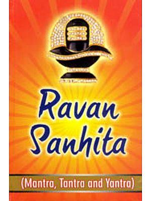 Ravan Sanhita (Mantra, Tantra and Yantra)