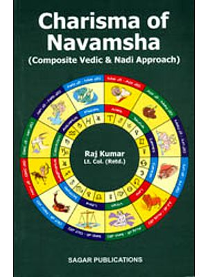 Charisma of Navamsha (Composite Vedic and Nadi Approach)