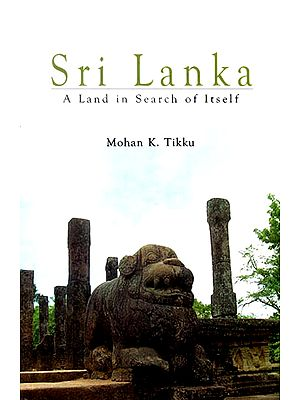 Sri Lanka (A Land in Search of Itself)