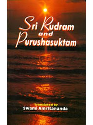 Sri Rudram and Purushasuktam