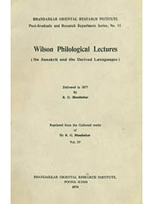 Wilson Philological Lectures: On Sanskrit and the Derived Languages (An Old and Rare Book)