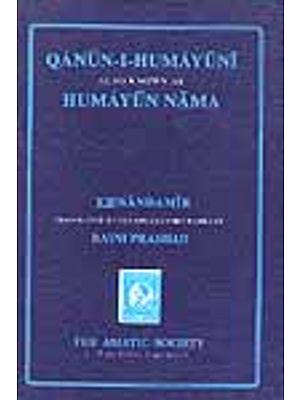 QANUN-I-HUMAYUNI Also Known as HUMAYUN NAMA