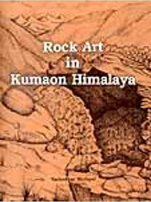 Rock Art in Kumaon Himalaya