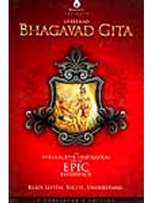 Shreemad Bhagavad Gita (An Interactive Inspiration For an Epic Experience): Read, Listen, Recite, Understand - A Collector's Edition