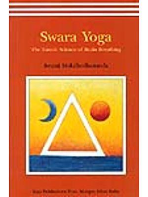 Swara Yoga: The Tantric Science of Brain Breathing