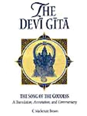 The Devi Gita: The Song of the Goddess